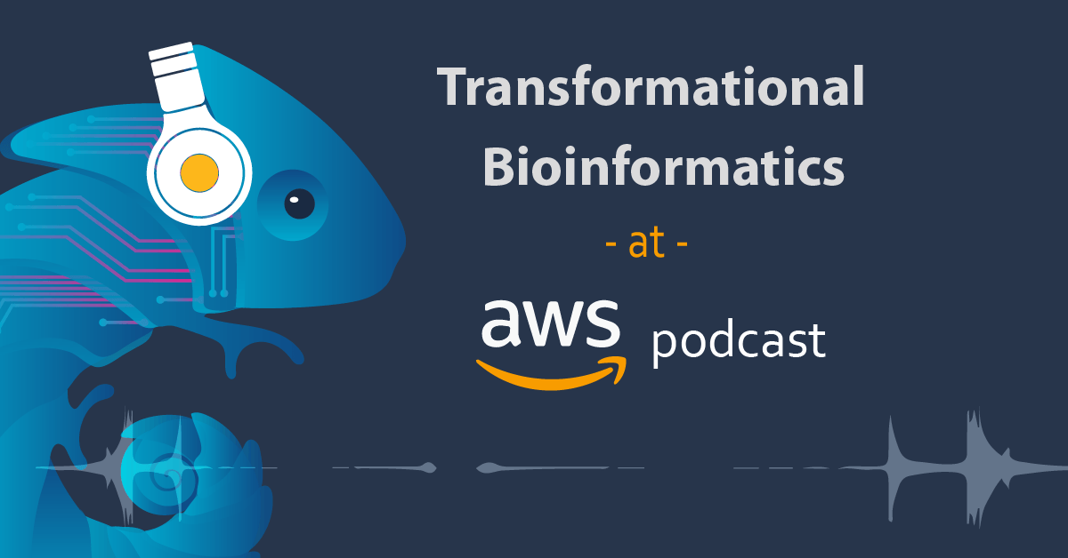 Bioinformatics AWS Podcast episode
